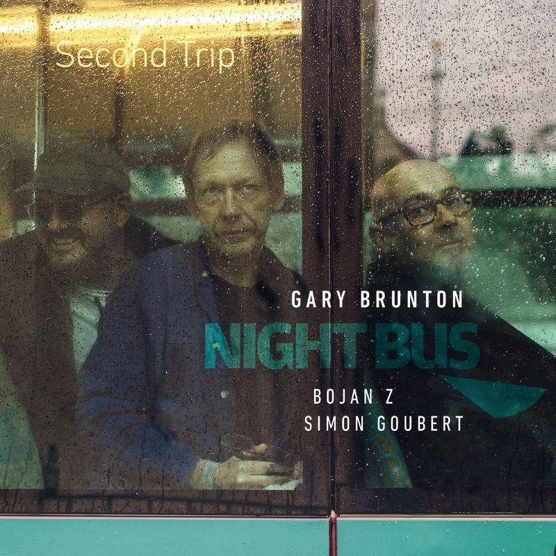 Night Bus (Gary Brunton, Bojan Z, Simon Goubert)